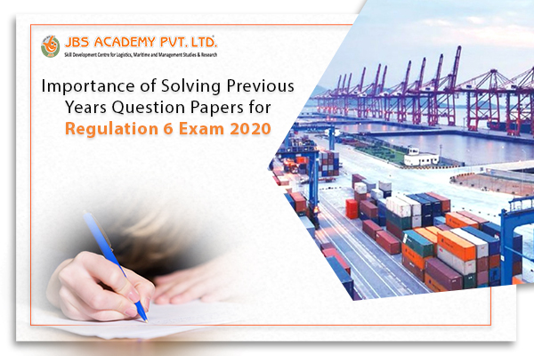Importance of Solving Previous Years Question Papers for Regulation 6 Exam 2020