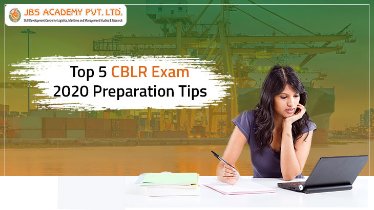 Top 5 CBLR Exam 2020 Preparation Tips